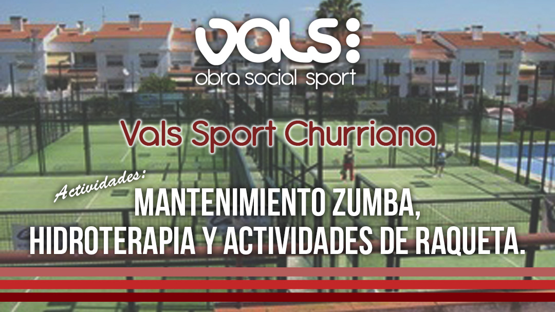 Vals Sport Obra Social en Churriana